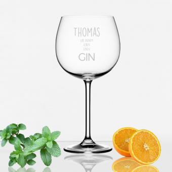 """""""Gib Deinem Leben einen Gin"""" Glas mit Namen"""