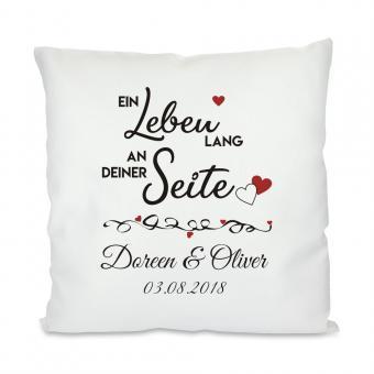 """""""Ein Leben lang"""" - bedrucktes Kissen zur Hochzeit"""